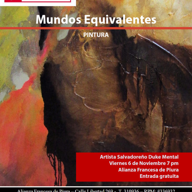 Afiche – mundos equivalentes – David Duke Mental – El Salvador